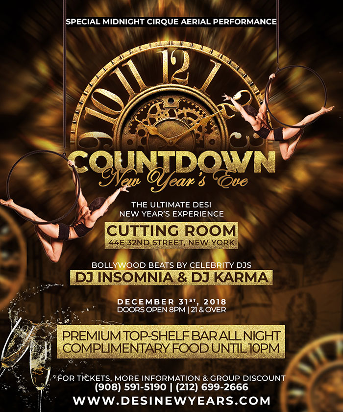 COUNTDOWN - New Year's Eve 2018 @ Cutting Room, NYC - The Annual #1 Desi NYE IN NYC
